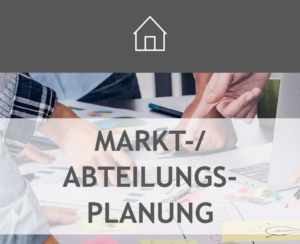 Markt-/Abteilungsplanung